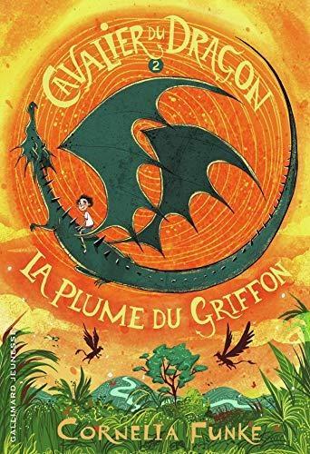 Le cavalier du dragon, tome 2 : La plume dugriffon